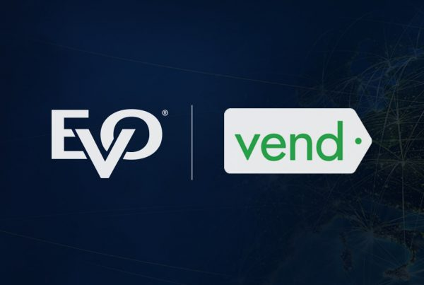 EVO Partners with Vend POS to Provide Semi-Integrated EMV Processing Solution